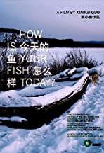 How Is Your Fish Today?
