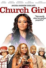 Church Girl (2011) - IMDb