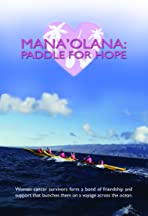 Mana'olana: Paddle for Hope
