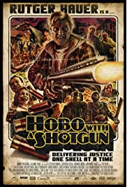 Hobo with a Shotgun (2011) ONLINE SEHEN