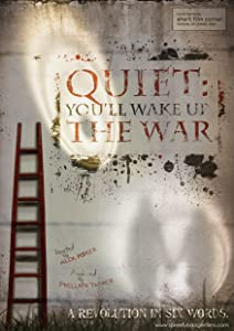 Full movie dvd download Quiet: You'll Wake Up the War Australia [480x640]