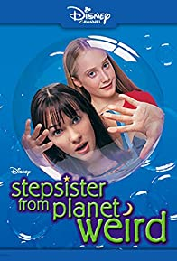 Primary photo for Stepsister from Planet Weird