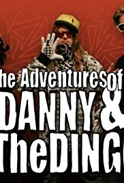 The Adventures of Danny & The Dingo Poster