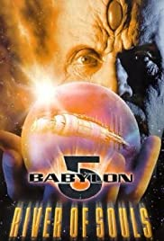 Babylon 5: The River of Souls Poster