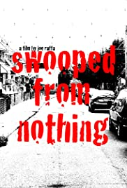 Swooped from Nothing Poster