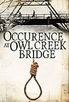 Occurrence at Owl Creek Bridge
