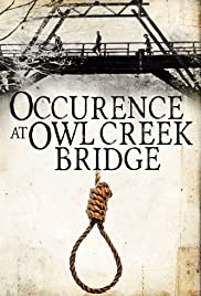 Occurrence at Owl Creek Bridge (1961) Poster - Movie Forum, Cast, Reviews