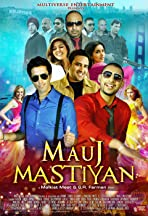 Mauj Mastiyan (Taste of Love)