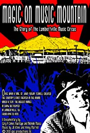 Magic on Music Mountain: The Story of the Lambertville Music Circus Poster