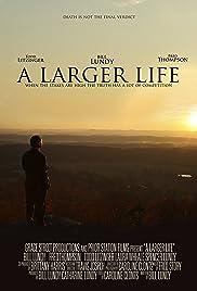 A Larger Life Poster