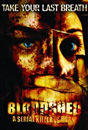 Bloodshed (2005) Poster - Movie Forum, Cast, Reviews