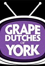 The Grape Dutches of York