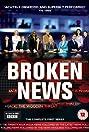 Broken News (2005) Poster
