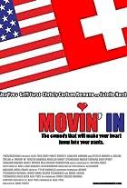 Movin' in