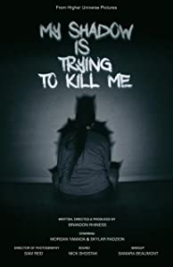 Movie preview download My Shadow Is Trying to Kill Me by none [420p]
