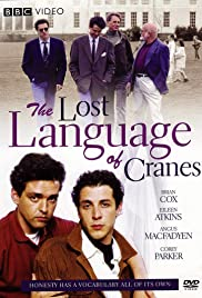 The Lost Language of Cranes(1991) Poster - Movie Forum, Cast, Reviews