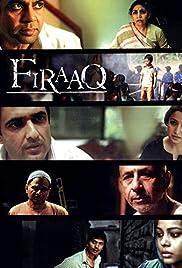 Firaaq(2008) Poster - Movie Forum, Cast, Reviews