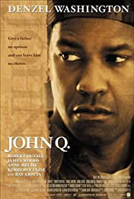 Denzel Washington in John Q (2002)