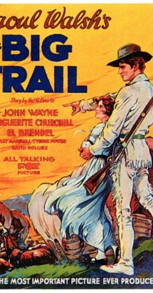 Subtitle of The Big Trail