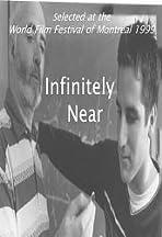 Infinitely Near