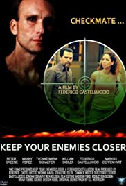 Checkmate, Keep Your Enemies Closer Poster