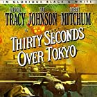 Robert Mitchum, Spencer Tracy, and Van Johnson in Thirty Seconds Over Tokyo (1944)