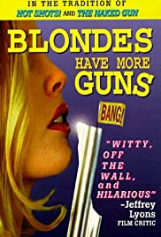 Blondes Have More Guns Poster