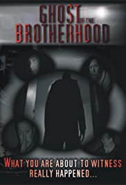 Ghost of the Brotherhood Poster