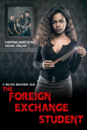Watch The Foreign Exchange Student online: Netflix, Hulu