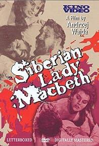Primary photo for Siberian Lady Macbeth