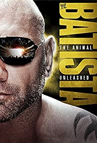 Primary photo for WWE Batista: The Animal Unleashed