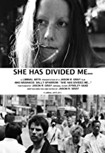 She Has Divided Me...