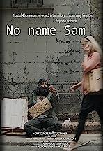 No Name Sam