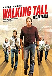 Walking Tall: The Payback(2007) Poster - Movie Forum, Cast, Reviews