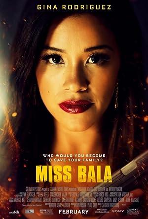 Miss Bala Streaming online: Netflix, Amazon, Hulu & More