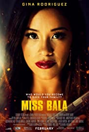 Watch Full HD Movie Miss Bala (2019)