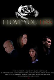 I Love You Less Poster