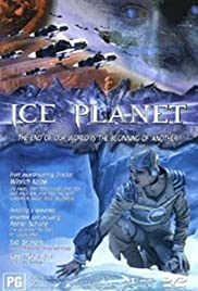 Ice Planet (2001) Poster - Movie Forum, Cast, Reviews
