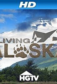 Living Alaska Poster