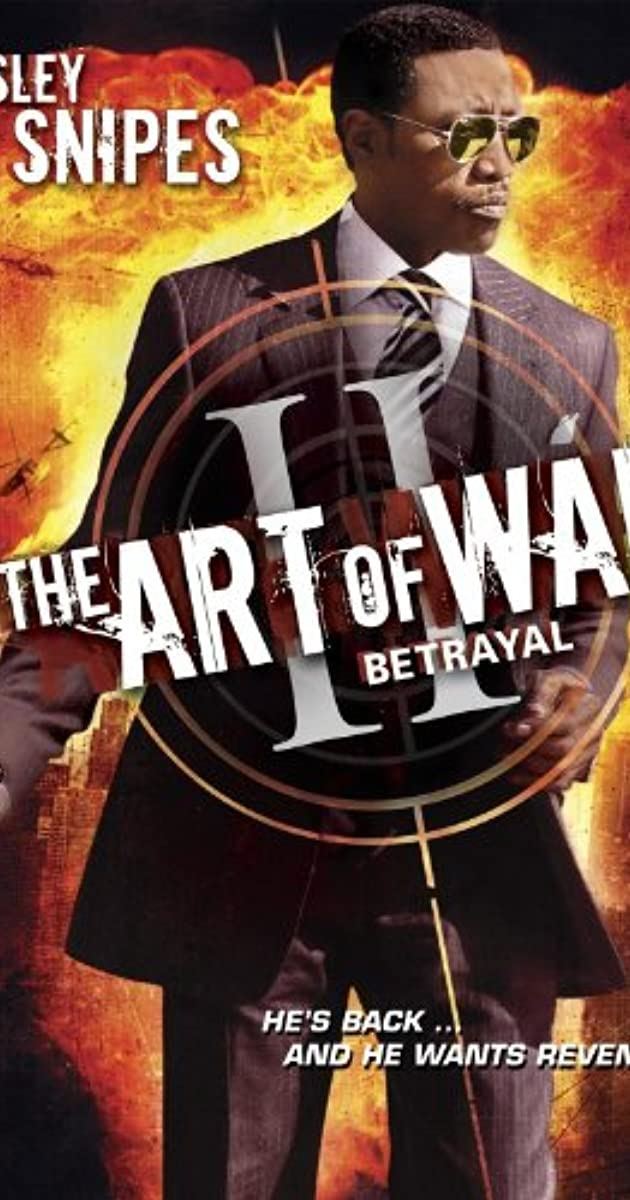 Binh Pháp II: Sự Phản Bội - The Art of War II: Betrayal (2008)