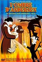 H.C. Andersen's The Long Shadow