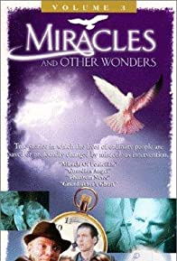 Primary photo for Miracles & Other Wonders