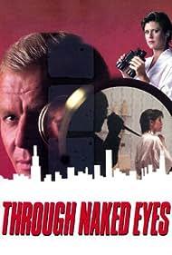 Through Naked Eyes (1983)