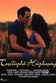 Primary photo for Twilight Highway