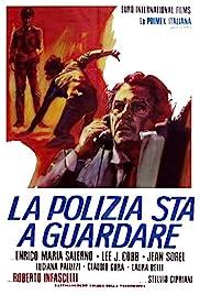 La polizia sta a guardare Poster