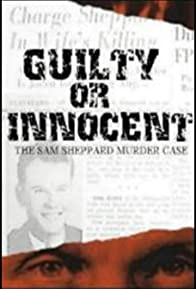 Primary photo for Guilty or Innocent: The Sam Sheppard Murder Case