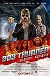 Bob Thunder: Internet Assassin Gets A New Trailer
