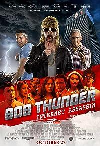Primary photo for Bob Thunder: Internet Assassin