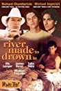 River Made to Drown In (1997) Poster
