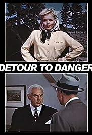 Detour to Danger Poster